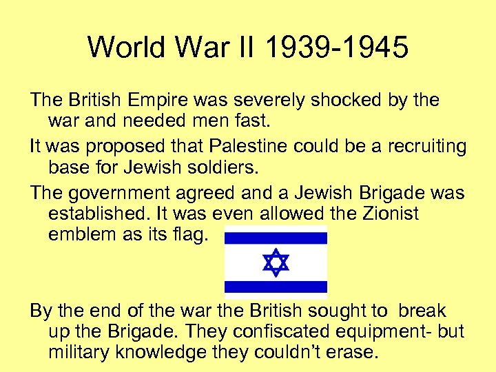 World War II 1939 -1945 The British Empire was severely shocked by the war