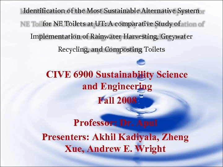 Identification of the Most Sustainable Alternative System for NE Toilets at UT: A comparative