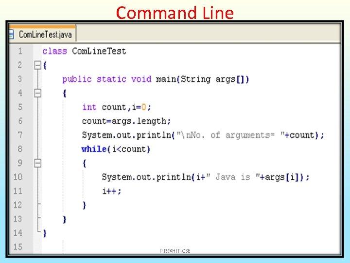 Command Line P. R@HIT-CSE
