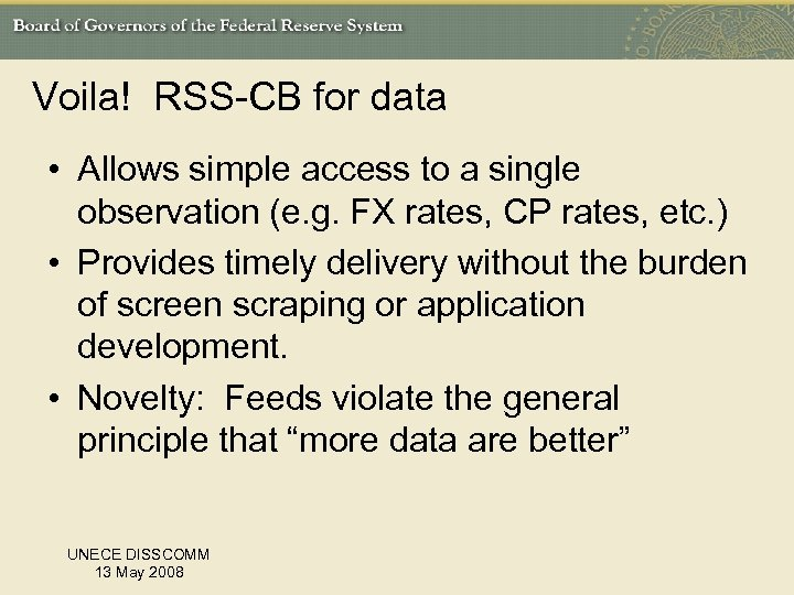 Voila! RSS-CB for data • Allows simple access to a single observation (e. g.