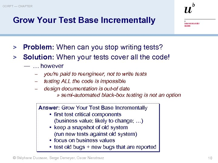 OORPT — CHAPTER Grow Your Test Base Incrementally > Problem: When can you stop