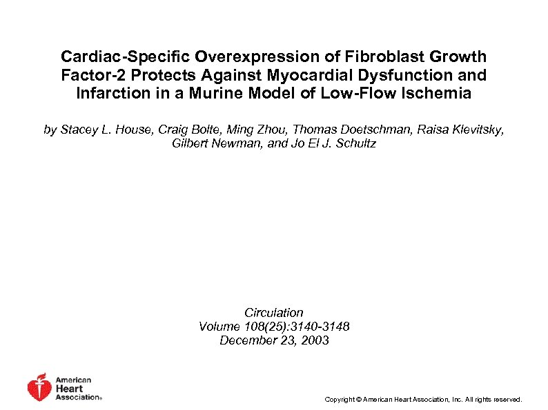 Cardiac-Specific Overexpression of Fibroblast Growth Factor-2 Protects Against Myocardial Dysfunction and Infarction in a