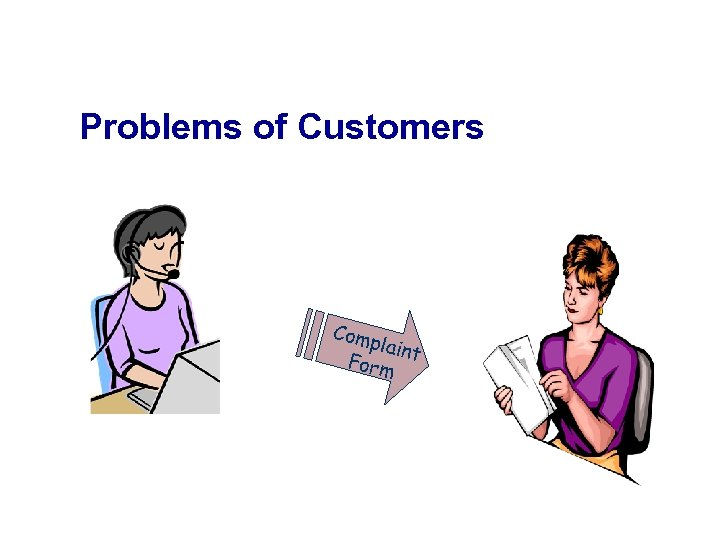 Problems of Customers Comp laint Form