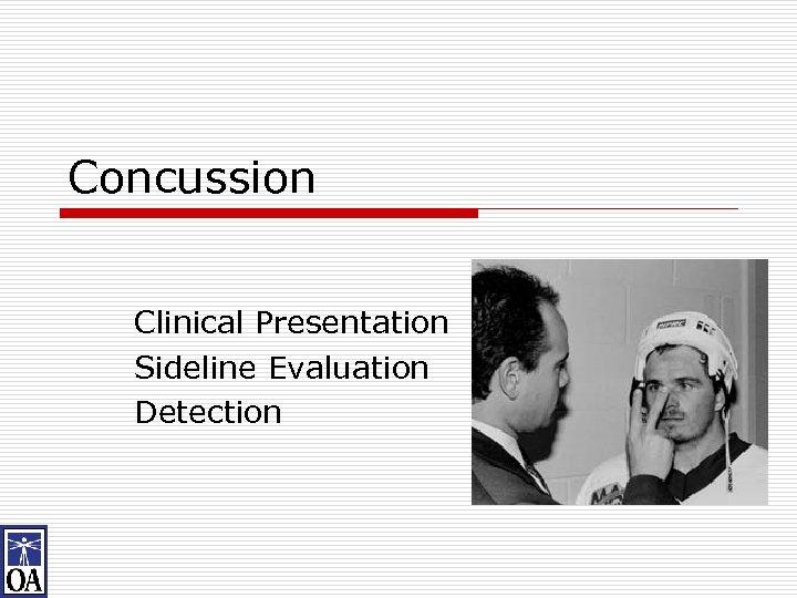 Concussion Clinical Presentation Sideline Evaluation Detection
