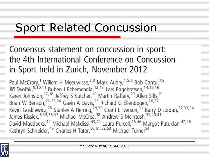 Sport Related Concussion Mc. Crory P et al, BJSM, 2013