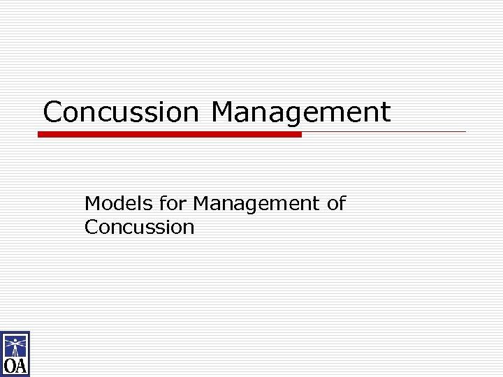 Concussion Management Models for Management of Concussion