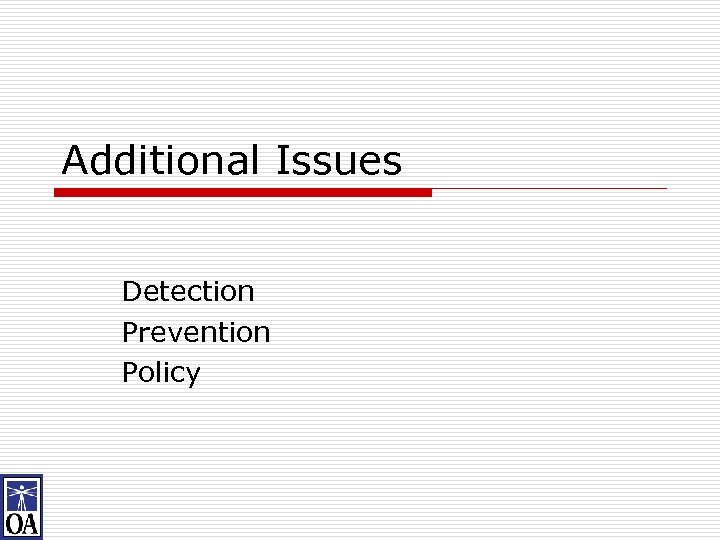 Additional Issues Detection Prevention Policy