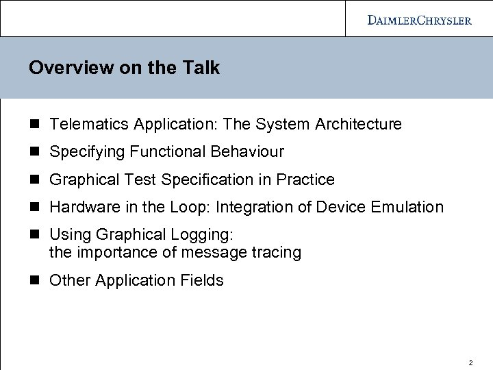Overview on the Talk n Telematics Application: The System Architecture n Specifying Functional Behaviour