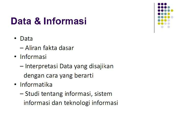 Data & Informasi