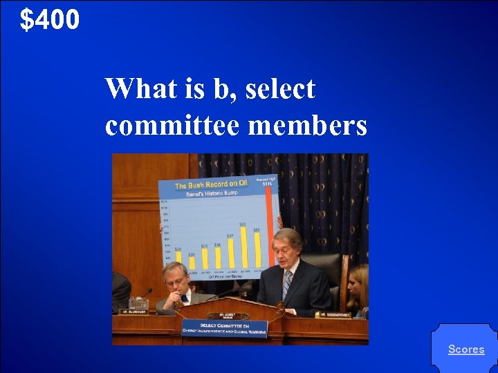 © Mark E. Damon - All Rights Reserved $400 What is b, select committee