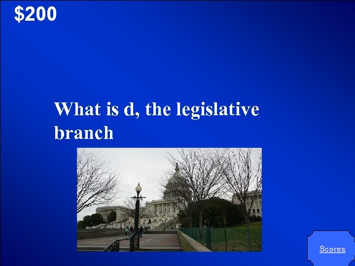 © Mark E. Damon - All Rights Reserved $200 What is d, the legislative