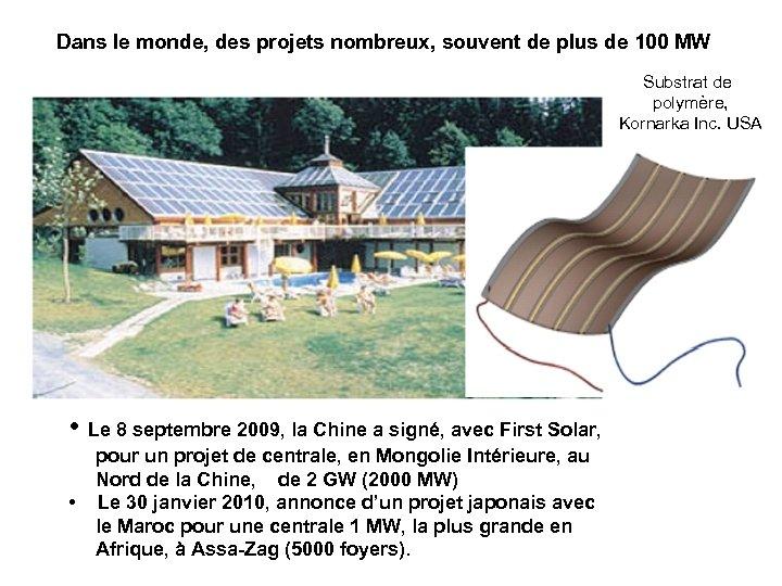 Dans le monde, des projets nombreux, souvent de plus de 100 MW Substrat de
