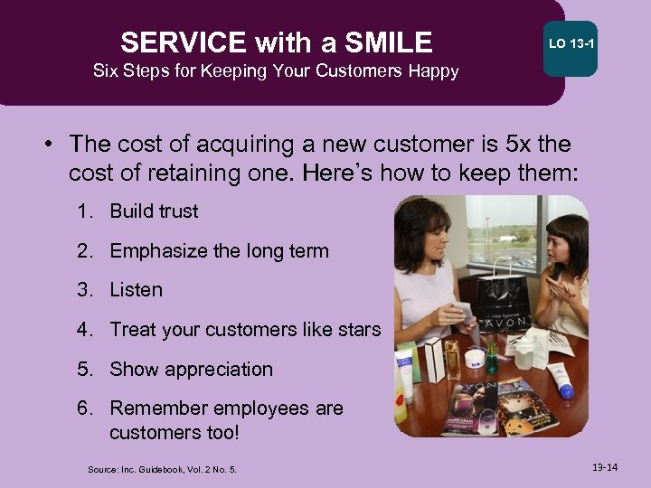 SERVICE with a SMILE LO 13 -1 Six Steps for Keeping Your Customers Happy