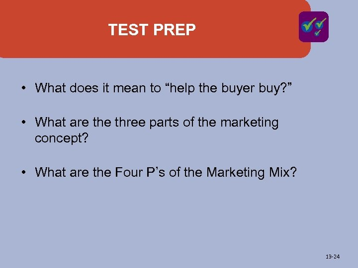 """TEST PREP • What does it mean to """"help the buyer buy? """" •"""