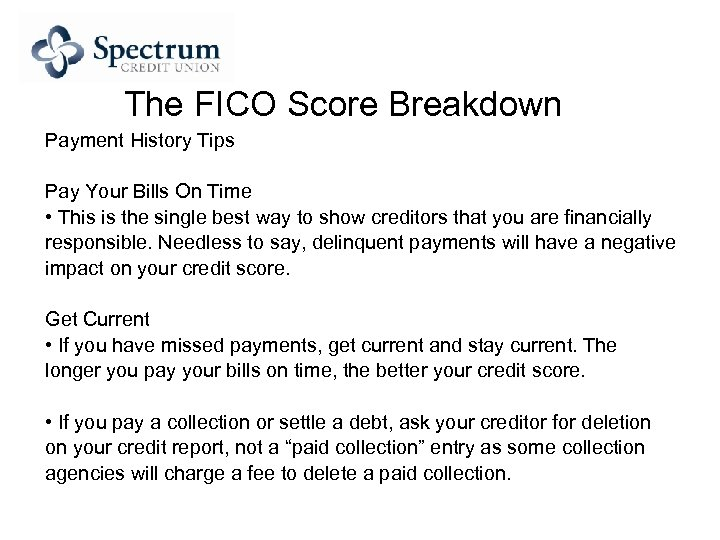 The FICO Score Breakdown Payment History Tips Pay Your Bills On Time • This