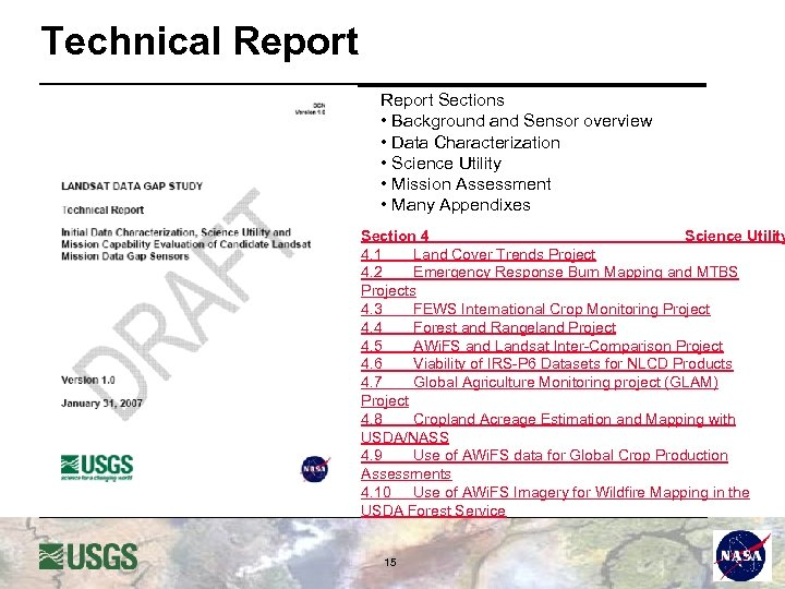 Technical Report Sections • Background and Sensor overview • Data Characterization • Science Utility