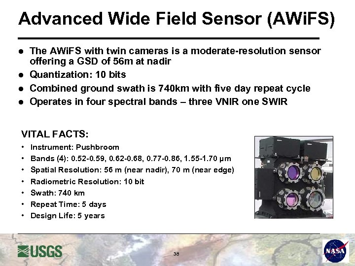 Advanced Wide Field Sensor (AWi. FS) l l The AWi. FS with twin cameras