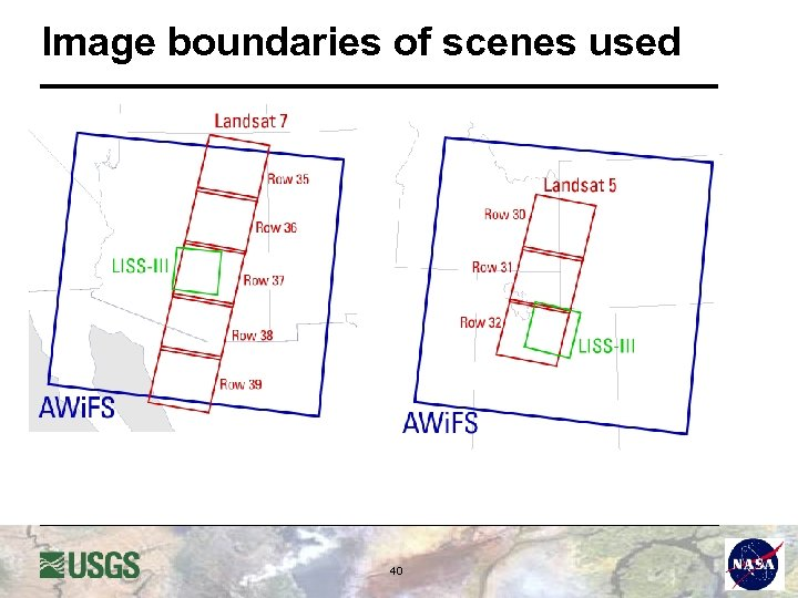 Image boundaries of scenes used 40