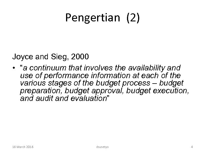 "Pengertian (2) Joyce and Sieg, 2000 • ""a continuum that involves the availability and"