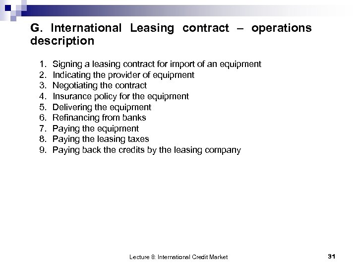 G. International Leasing contract – operations description 1. 2. 3. 4. 5. 6. 7.
