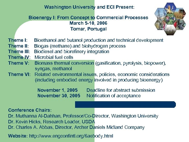 Washington University and ECI Present: Bioenergy I: From Concept to Commercial Processes March 5