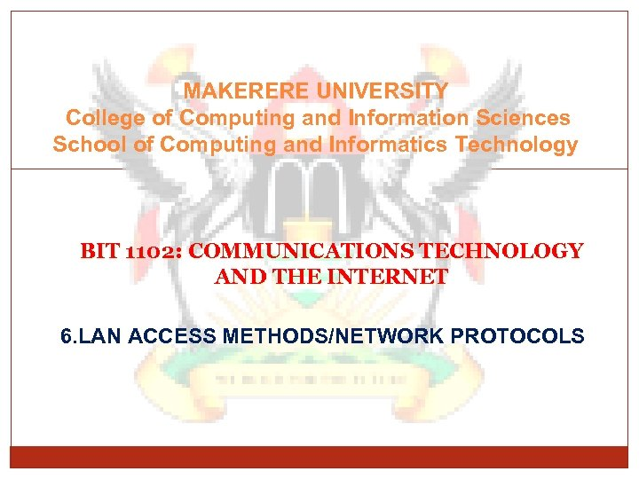 MAKERERE UNIVERSITY College of Computing and Information Sciences School of Computing and Informatics Technology