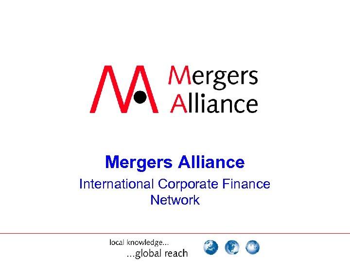 Mergers Alliance International Corporate Finance Network