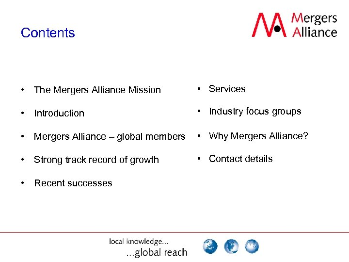 Contents • The Mergers Alliance Mission • Services • Introduction • Industry focus groups