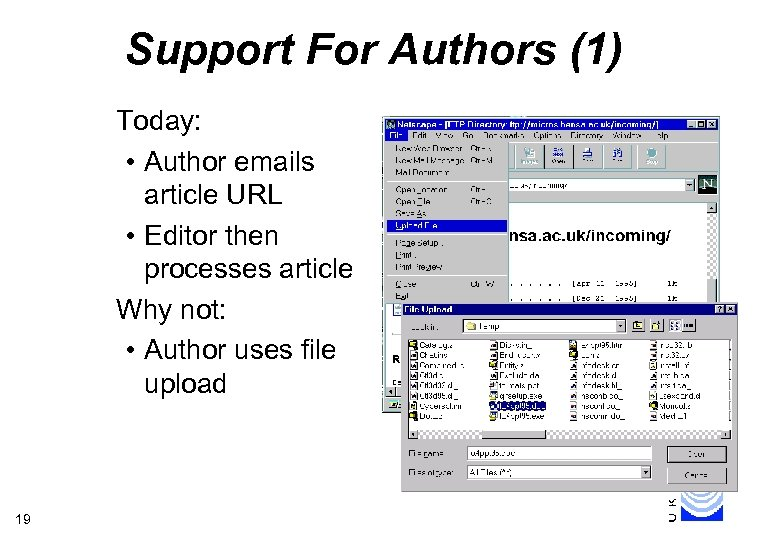 Support For Authors (1) Today: • Author emails article URL • Editor then processes