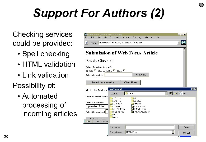 Support For Authors (2) Checking services could be provided: • Spell checking • HTML