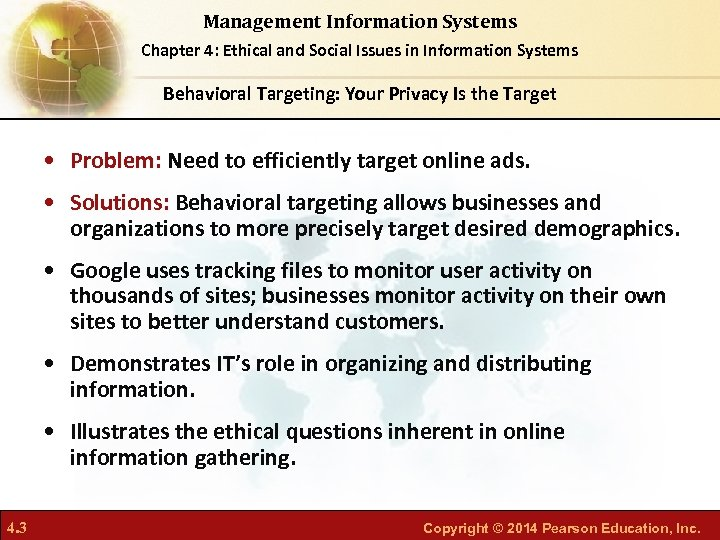 Management Information Systems Chapter 4: Ethical and Social Issues in Information Systems Behavioral Targeting: