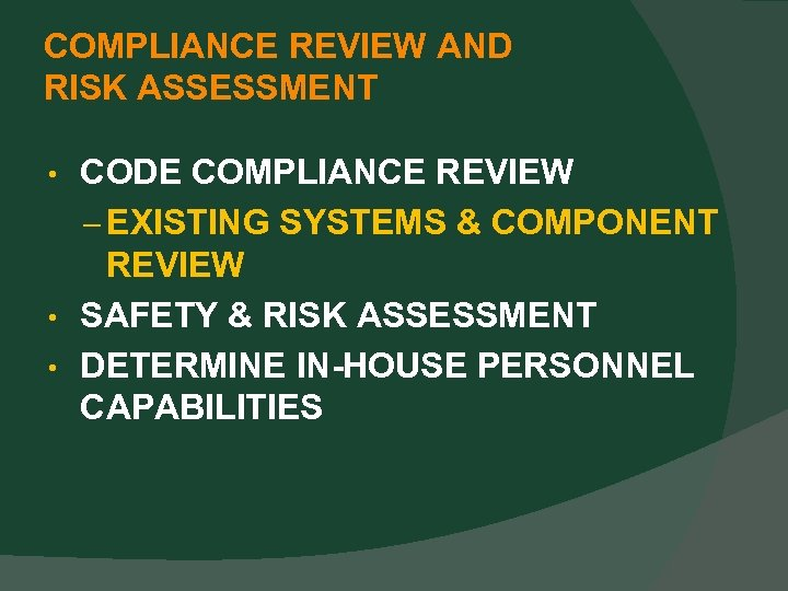 COMPLIANCE REVIEW AND RISK ASSESSMENT CODE COMPLIANCE REVIEW – EXISTING SYSTEMS & COMPONENT REVIEW