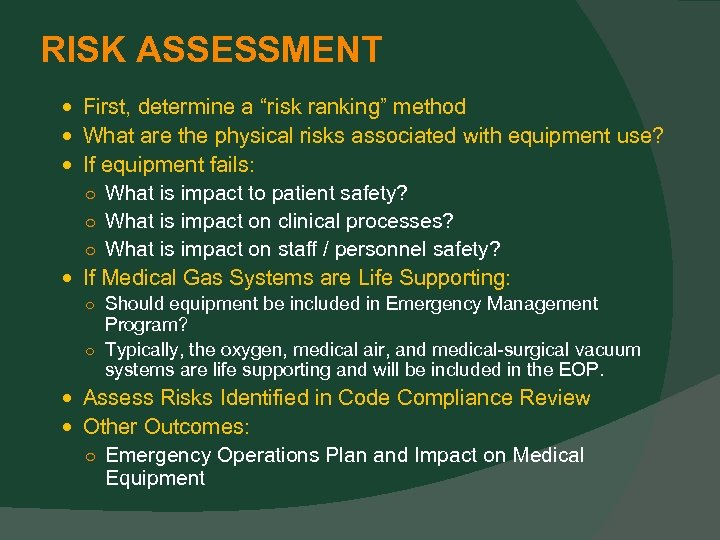 """RISK ASSESSMENT First, determine a """"risk ranking"""" method What are the physical risks associated"""