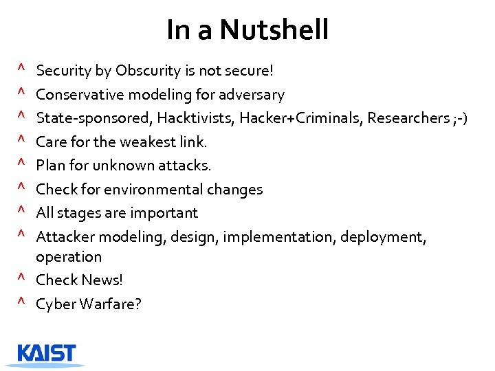 In a Nutshell Security by Obscurity is not secure! Conservative modeling for adversary State-sponsored,
