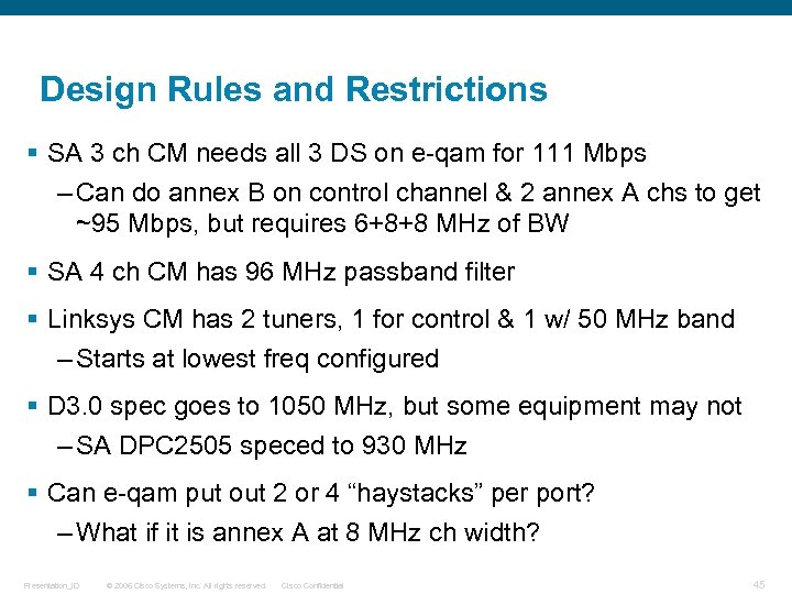 Design Rules and Restrictions § SA 3 ch CM needs all 3 DS on