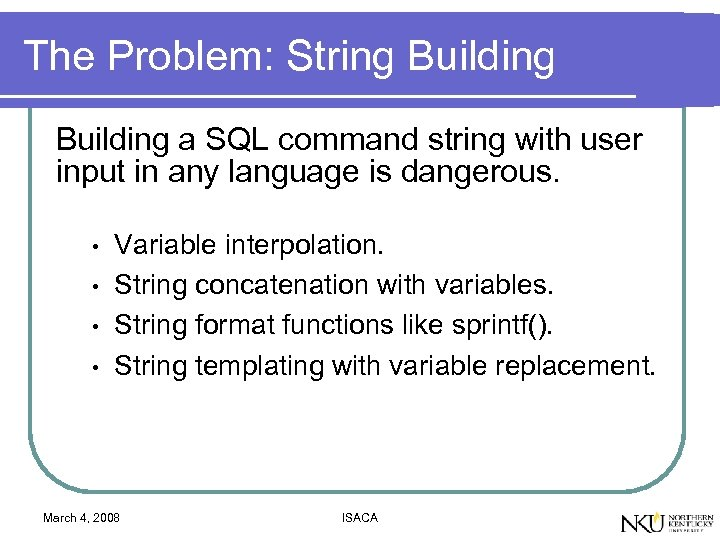 The Problem: String Building a SQL command string with user input in any language