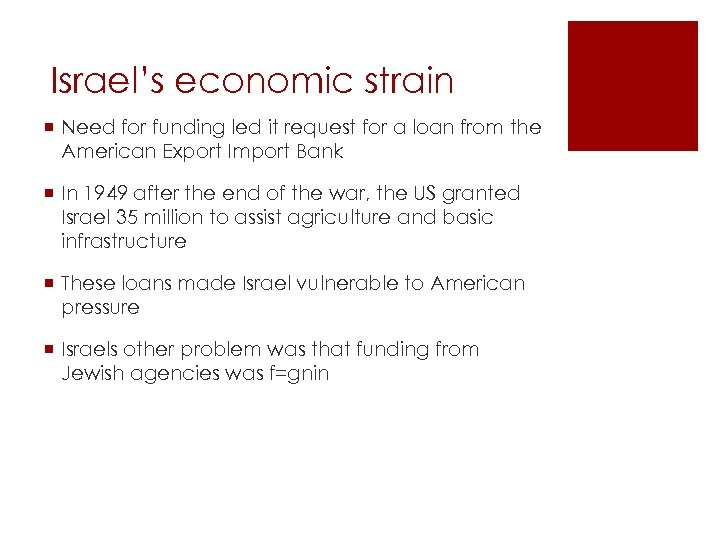 Israel's economic strain ¡ Need for funding led it request for a loan from