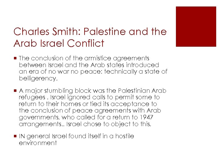 Charles Smith: Palestine and the Arab Israel Conflict ¡ The conclusion of the armistice