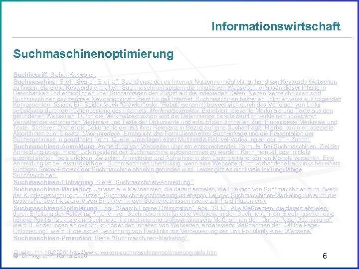 Informationswirtschaft Suchmaschinenoptimierung Suchbegriff: Siehe