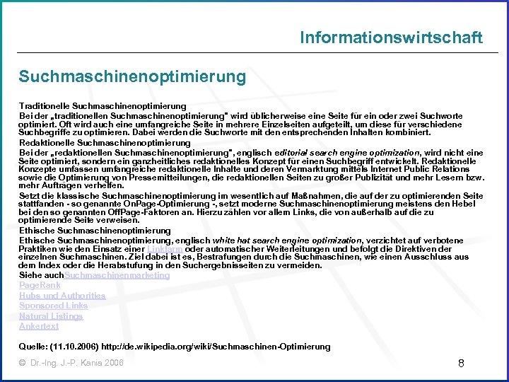 """Informationswirtschaft Suchmaschinenoptimierung Traditionelle Suchmaschinenoptimierung Bei der """"traditionellen Suchmaschinenoptimierung"""