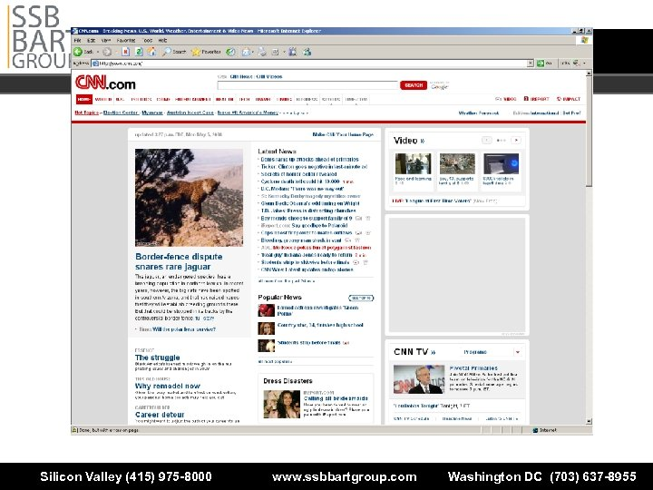 Silicon Valley (415) 975 -8000 www. ssbbartgroup. com Washington DC (703) 637 -8955