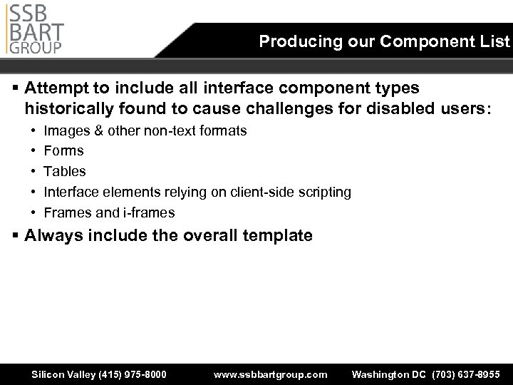 Producing our Component List § Attempt to include all interface component types historically found