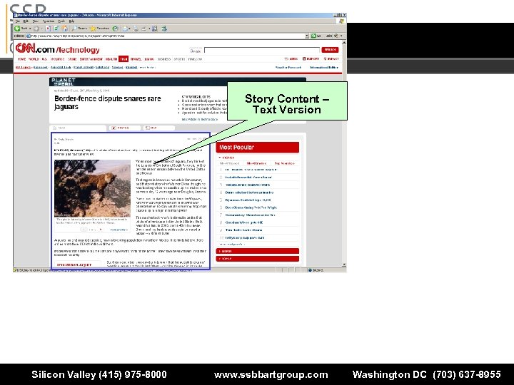 Story Content – Text Version Silicon Valley (415) 975 -8000 www. ssbbartgroup. com Washington