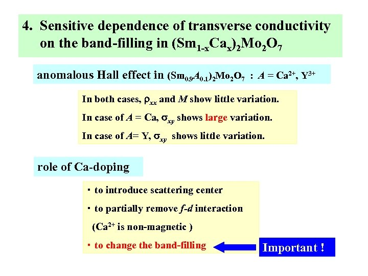 4. Sensitive dependence of transverse conductivity on the band-filling in (Sm 1 -x. Cax)2