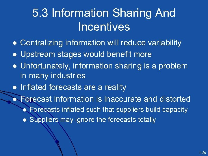 5. 3 Information Sharing And Incentives l l l Centralizing information will reduce variability