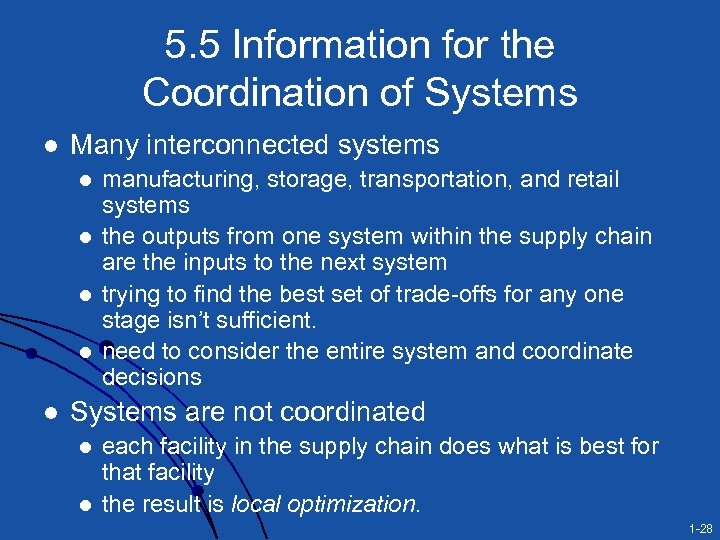 5. 5 Information for the Coordination of Systems l Many interconnected systems l l