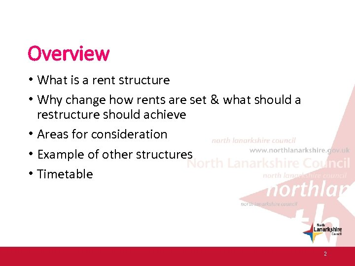 Overview • What is a rent structure • Why change how rents are set