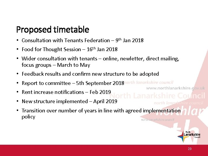 Proposed timetable • Consultation with Tenants Federation – 9 th Jan 2018 • Food