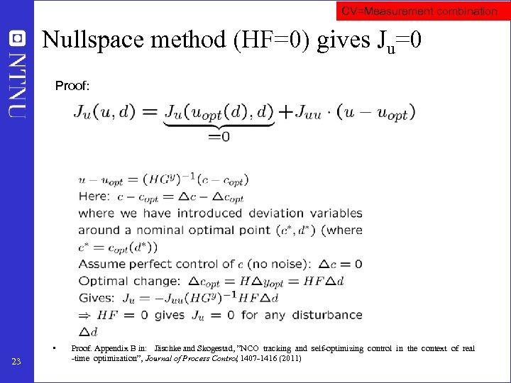 CV=Measurement combination Nullspace method (HF=0) gives Ju=0 Proof: • 23 Proof. Appendix B in: