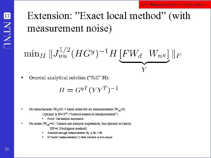 """CV=Measurement combination Extension: """"Exact local method"""" (with measurement noise) • General analytical solution (""""full"""""""